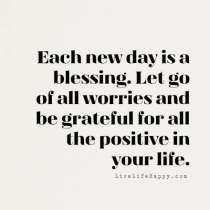 Each-new-day-is-a-blessing